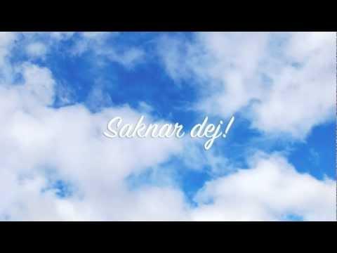 Saknar dej - Text & musik av Thomas Lundström