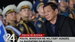 24 Oras: PDu30, binigyan ng military honors sa pagdating sa Russia