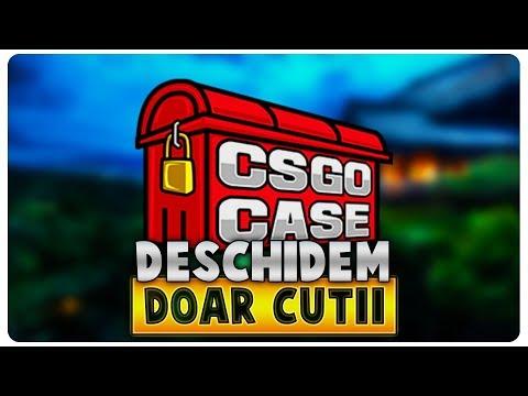Deschidem doar cutiute | CS:GO Case