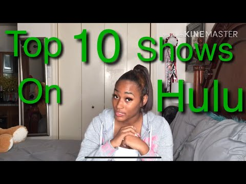 TOP 10 RECOMMENDED SHOWS ON HULU