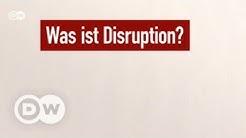 'Disruption'! Wie bitte? | DW Deutsch