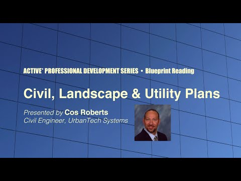Blueprint Reading - Civil, Landscape, and Utility Plans
