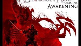 Dragon Age Origins Gameplay en Español. DLC Awakening Parte 1