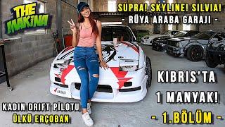 KIBRIS'ta 1 MANYAK! - 1.BÖLÜM | Ülkü Erçoban ve Rüya Araba Garajı