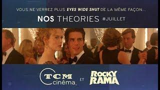 Eyes Wide Shut │ Nos Théories │ TCM Cinéma