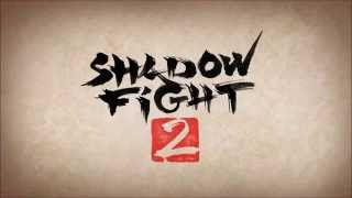Shadow Fight 2 OST - Game Music - Game Theme - Theme Song - Game Music HQ