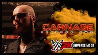 """WWE 2K - Universe Mode - WWE Carnage #2 - """"Fighting Alone"""" (218)"""