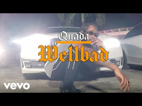 Смотреть клип Quada - Wellbad