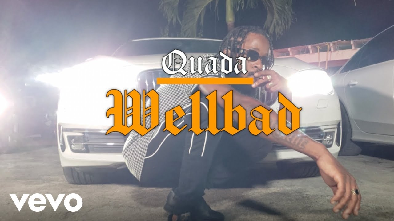 DOWNLOAD: Quada – Wellbad (Official Video) Mp4 song