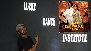 Mai Deewana Tera/Guru Randhawa/ Dance / Choreography / Sumit Gupta (Lock L.)