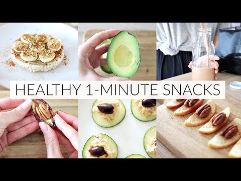 HEALTHY 1-MINUTE SNACK IDEAS | quick, easy snacks