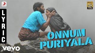 Kumki - Onnum Puriyala Tamil Lyric | Vikram Prabhu | D. Imman