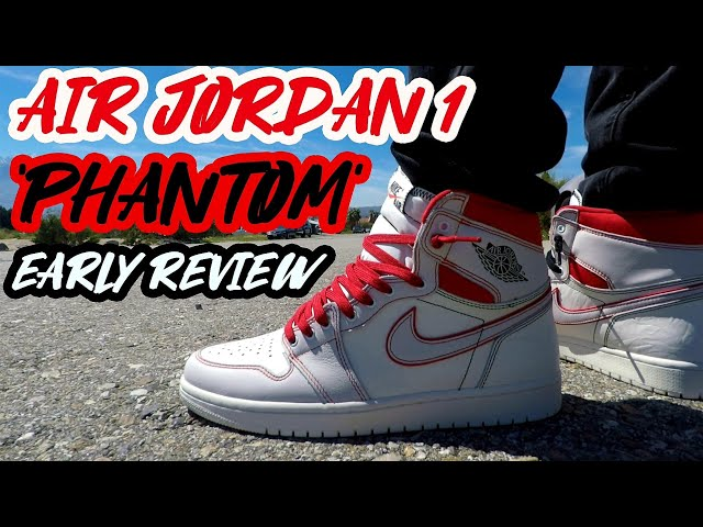 AIR JORDAN 1 PHANTOM EARLY REVIEW!!/UNBOXING AND ON FOOT!