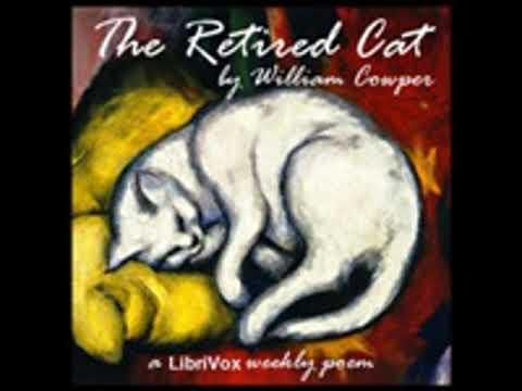 THE RETIRED CAT by William Cowper FULL AUDIOBOOK | Best Audiobooks