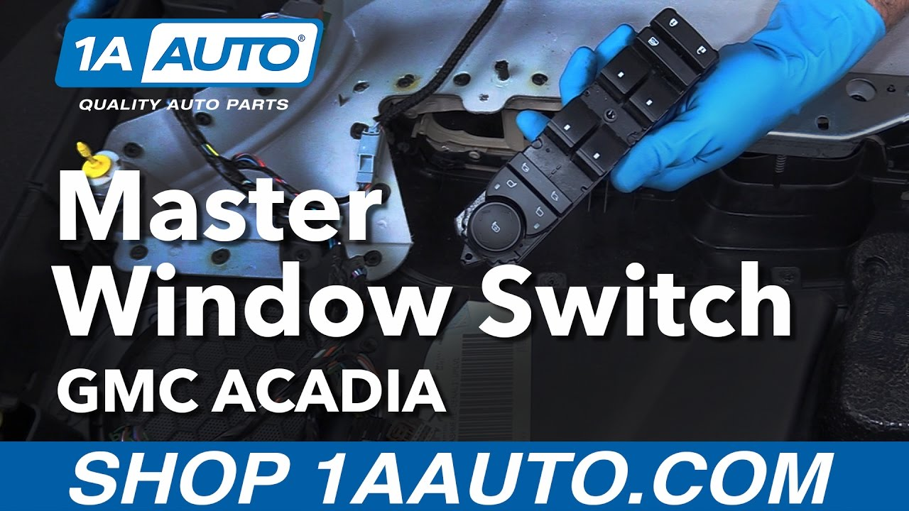 Gmc Acadia Wiring Diagram Driver Frame Savana Mitsubishi Starion How To Remove Install Master Window Switch 12 Youtube