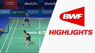 Dubai World Superseries Finals 2016 | Badminton QF – Highlights