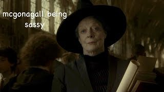 mcgonagall being sassy for 3 minutes straight