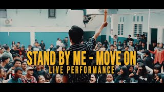 Download Mp3 Stand By Me - Move On  Live Performance