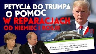 Petycja do Trumpa o pomoc w reparacjach od Niemiec i Rosji! Ruch 11 Listopada IPPTV 2019.02.19