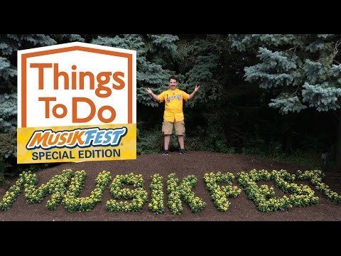 Things To Do - Musikfest - Aug. 8-11