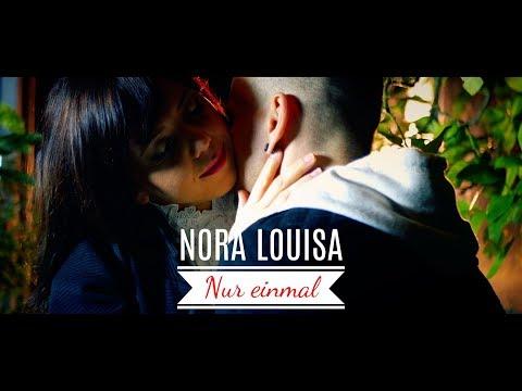 Nora Louisa- Nur einmal (OffiziellesMusikvideo)