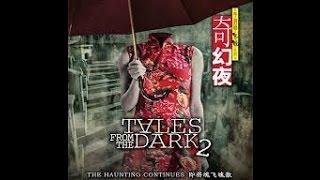 [18+] FULL CÂU CHUYỆN TỪ BÓNG TỐI 2 - Tales From The Dark 2(2013) full