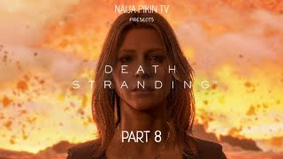{GAMEPLAY} Death Stranding - Part 8 HD