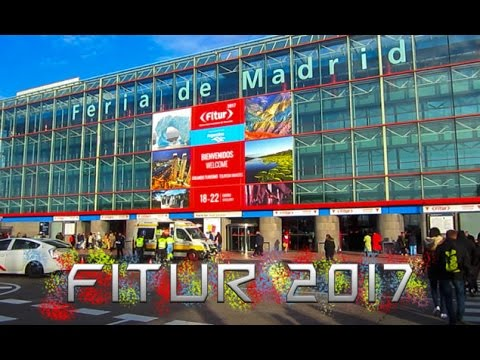 FITUR 2017 - HighLights of the International Tourism Trade F