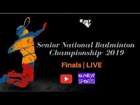 LIVE  - Finals of 83rd Senior National Badminton Championship- 2019
