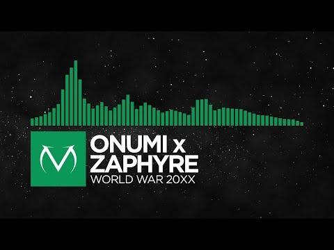 [Moombahcore] - Onumi x Zaphyre - WORLD WAR 20XX [Free Download]