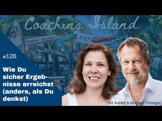 CoachingIsland#126: Wie Du sicher Ergebnisse erreichst ...