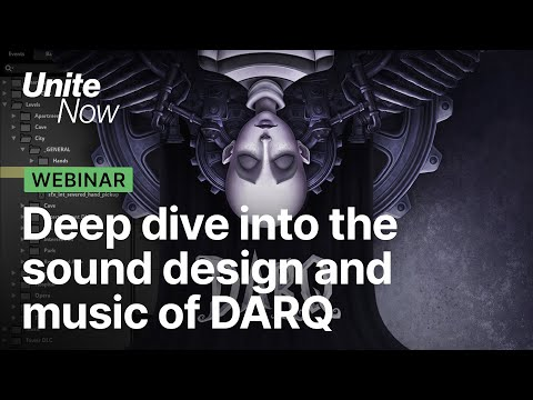 Deep dive into the sound of DARQ | Unite Now 2020