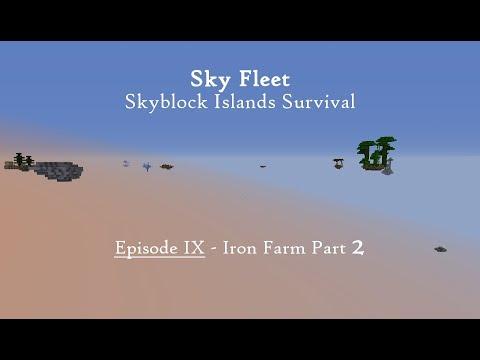 Sky Fleet: Skyblock Islands Survival Episode 9 - Iron Farm Part 2