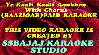 Ye Kali Kali Aankhen (BAAZIGAR) Paid_Karaoke SAMPLE