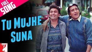 Tu Mujhe Suna - Full Song | Chandni | Rishi Kapoor | Vinod Khanna | Nitin Mukesh | Suresh Wadkar