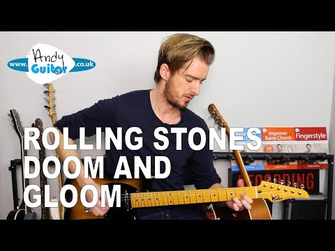 Rolling Stones DOOM AND GLOOM Guitar Lesson Tutorial