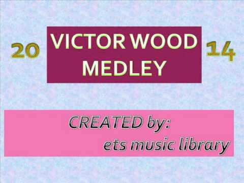 victor wood song medley