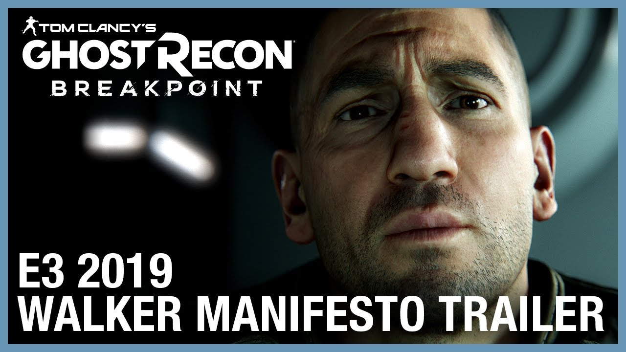Tom Clancy's Ghost Recon Breakpoint: E3 2019 Walker Manifesto | Ubisoft [NA]