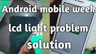 Android mobile low lcd light problem solution,lenovo a2016a40 low lcd light problem solution