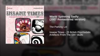 World Spinning Sadly (2007 Remastered Version)