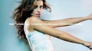 Nelly Furtado Feat. Timbaland - Promiscuous (Dj Dvir Halevi Remix)