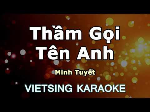 Thầm Gọi Tên Anh - Minh Tuyết - Vietsing Karaoke