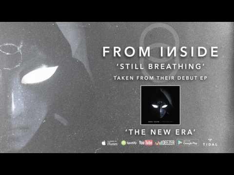 FROM INSIDE  Still Breathing
