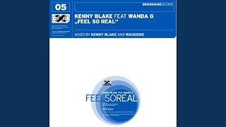 Feel So Real (Kenny Blake Radio Edit) (feat. Wanda G.)