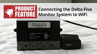 Connecting the Delta Five Bed Bug Monitor System to Wifi
