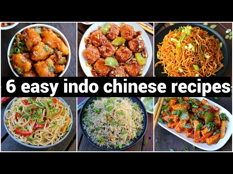 6 Tasty & Easy Indo Chinese Recipes | 6 इंडो चाइनीज रेसिपी | Quick & Instant Chinese Recipes