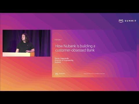 AWS New York Summit 2019: How Nubank Built the Bank of the Future (FSV201)