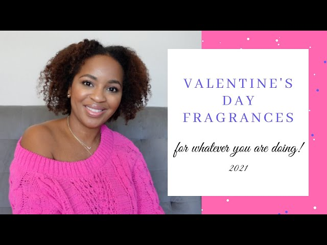 Valentine's Day Fragrances for Women 2021