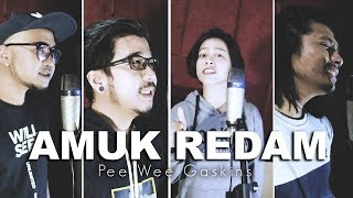Download lagu Pee Wee Gaskins  - AMUK REDAM (Rock Cover By CHILD OUT) MP3