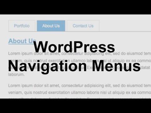 WordPress Navigation Menus (Theme Development)
